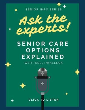 Ask the Experts - Senior Care Options Explained
