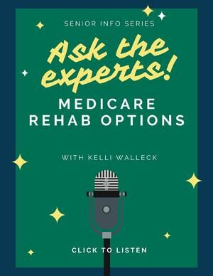 Medicare rehab options