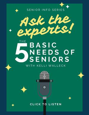 The five basic needs of seniors